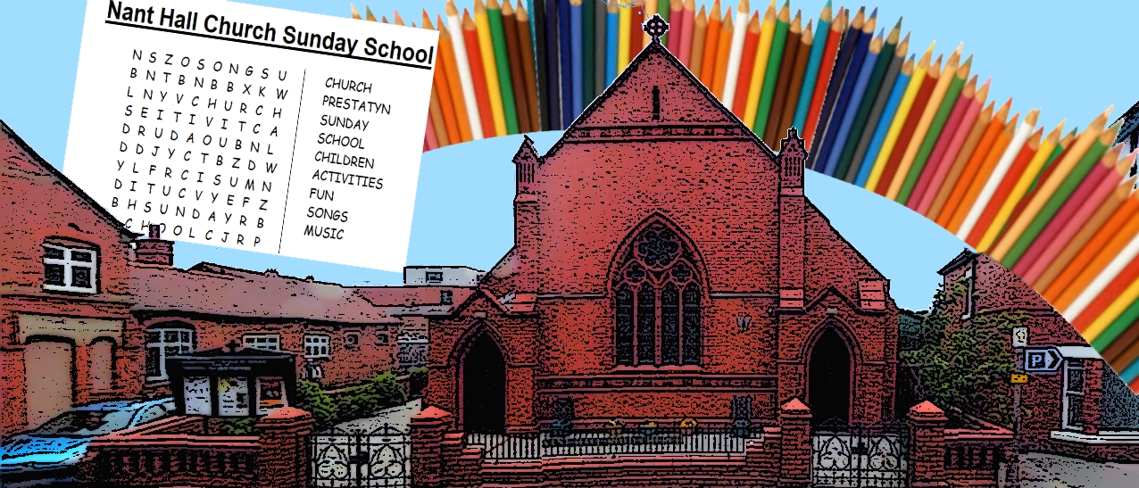 Sunday School at Nant Hall Church